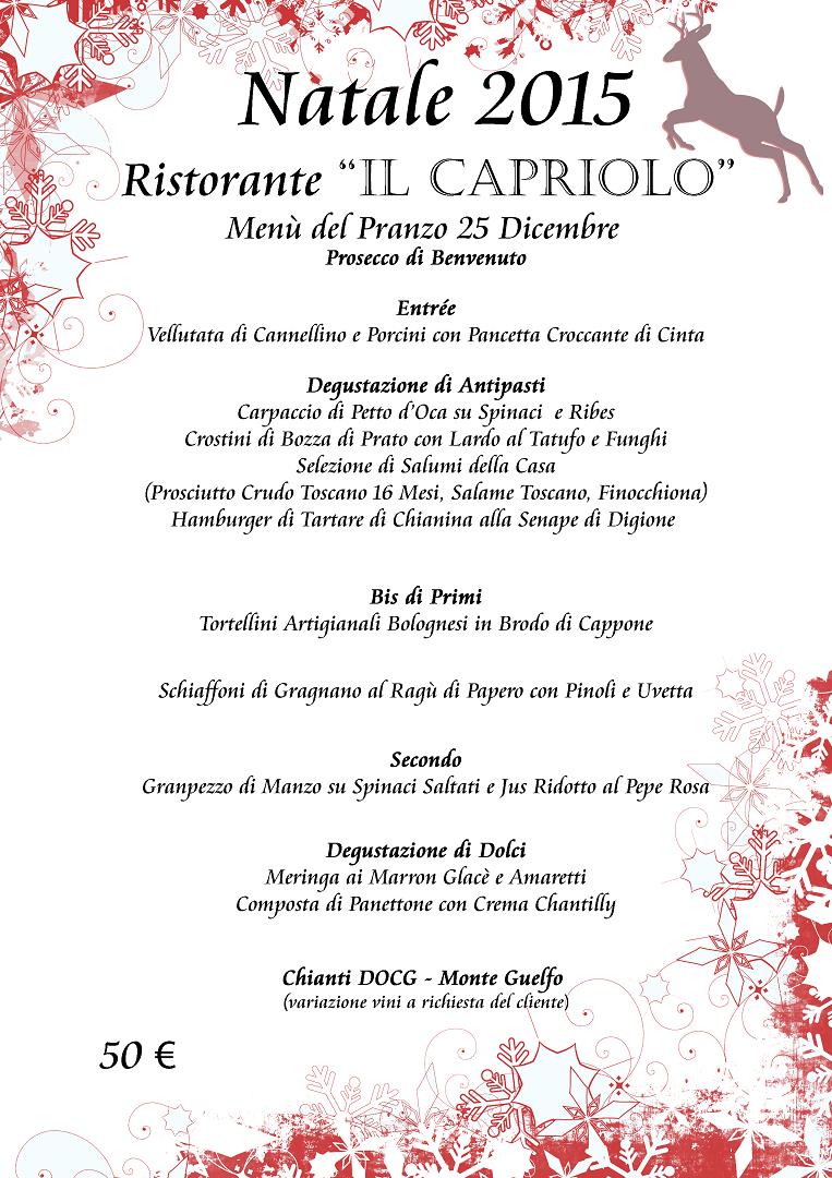 Menu Cenone Di Natale.Pranzo Di Natale 2015 Il Capriolo Prato
